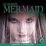 Elijah's Mermaid   Essie Fox