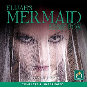 Elijah's Mermaid Audiobook