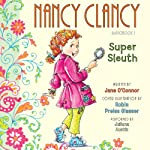 Nancy Clancy, Super Sleuth: Fancy Nancy | Jane O'Connor,Robin Preiss Glasser