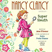 Nancy Clancy, Super Sleuth: Fancy Nancy | [Jane O'Connor, Robin Preiss Glasser]