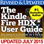 The Kindle Fire HDX User Guide (Beginner to Expert in 1 Hour)