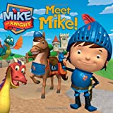 Meet Mike! (Mike the Knight)