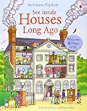 img - for See Inside Houses Long Ago (Usborne See Inside) book / textbook / text book