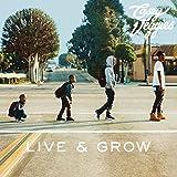 Live & Grow [Explicit]
