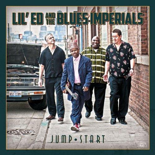 Lil Ed & The Blues Imperials - Jump Start