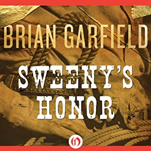 Sweeny's Honor | [Brian Garfield]