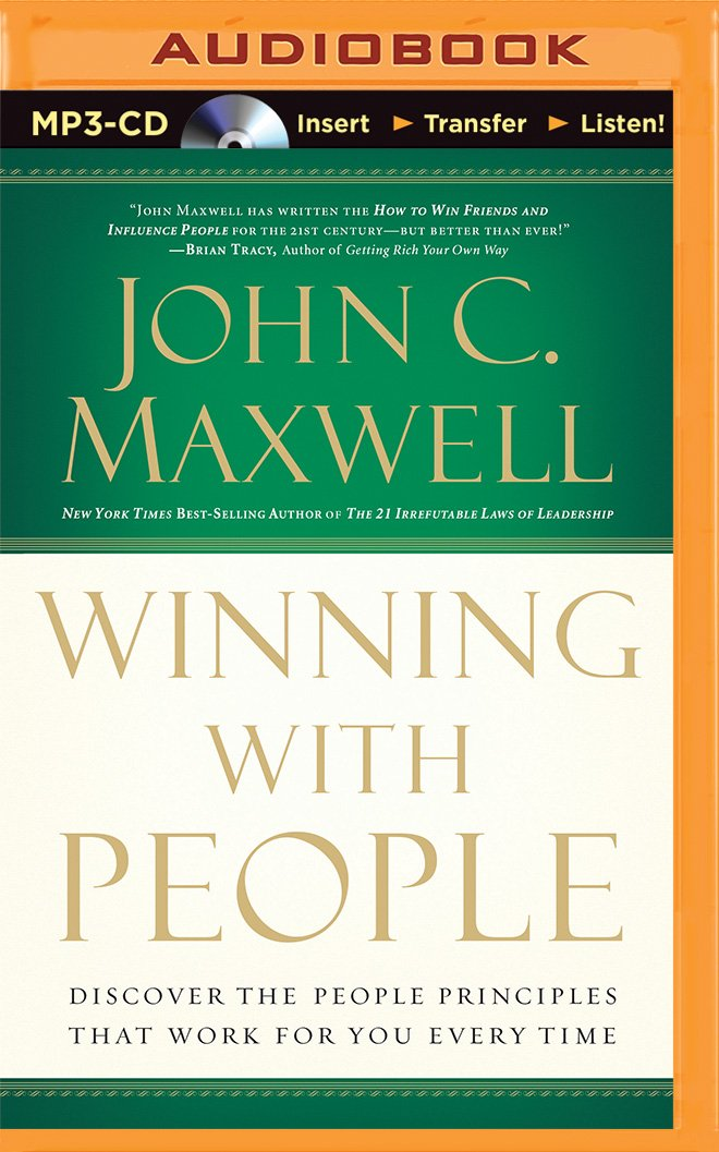25 Ways to Win with People: How to Make Others Feel Like a Million ...