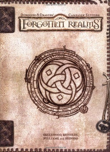 Forgotten Realms Campaign Setting (Dungeons & Dragons D20 3.0 Fantasy Roleplaying, Forgotten Realms Setting)