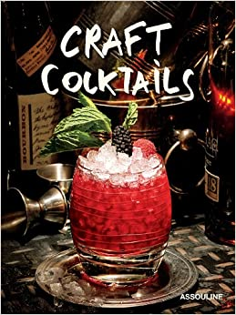 craft cocktails brian van flandern 9781614281030 amazon