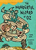 Image of The Wonderful Wizard of Oz: Illustrations by Michael Sieben (Books of Wonder)