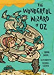 The Wonderful Wizard of Oz: Illustrat...