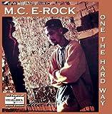 E-rock - M.C.E-ROCK One The Hard Way