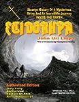 Etidorhpa: Strange History Of A Myste...