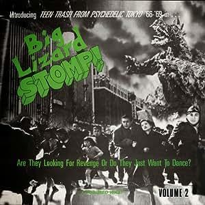 Big Lizard Stomp!: Teen Trash From Psychedelic Tok - Big Lizard Stomp