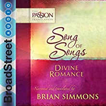 Song of Songs: Divine Romance Audiobook by Brian Simmons Narrated by Brian Simmons