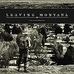 Leaving Montana | Thomas Whaley
