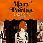 Shop Girl (Unabridged)