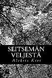 Seitsemän veljestä (Finnish Edition)