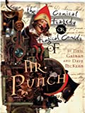 Neil Gaiman The Tragical Comedy or Comical Tragedy of Mr Punch