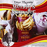 img - for Dave Thomas: Wendy's Founder: Wendy's Founder (Food Dudes) book / textbook / text book