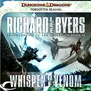 Whisper of Venom: Forgotten Realms: Brotherhood of the Griffon, Book 2 | [Richard Lee Byers]