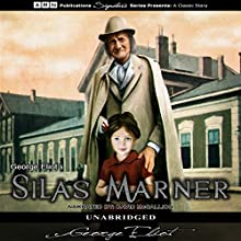 Silas Marner (       UNABRIDGED) by George Eliot Narrated by David McCallion