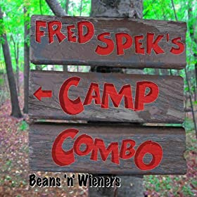 Amazon.com: Beans 'n Wieners: Fred Spek's Camp Combo: MP3 Downloads