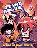 Attack of the Bacon Robots (Penny Arcade, Vol. 1) (1593074441) by Holkins, Jerry