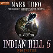Into the Fire: Indian Hill, Book 5 | Mark Tufo