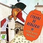 The Story of Cyrano de Bergerac   Stefano Benni