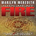 Judgment Fire Audiobook by Marilyn Meredith Narrated by Cynthia Wallace