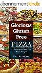 Glorious Gluten Free Pizza: 15 Delici...