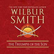 Triumph of the Sun | [Wilbur Smith]