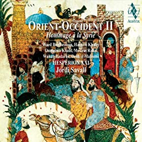 Orient Occident II - Hommage � la Syrie (Tribute to Syria)