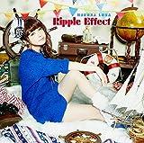 Ripple Effect(初回生産限定盤)(DVD付)