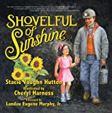 Shovelful of Sunshine (Moms Choice Award Recipient)