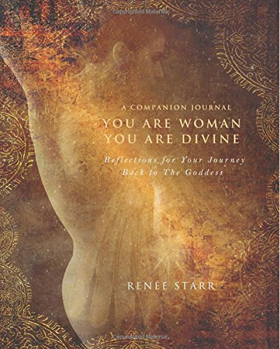 YOU ARE WOMAN YOU ARE DIVINE COMPANION J (Journal)