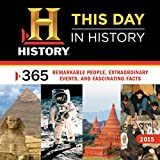 2015 This Day In History Wall Calendar: 365 Remarkable People, Extraordinary Events, and Fascinating Facts