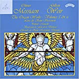 Olivier Messiaen: The Organ Works, Vol. 5 & 6