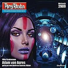 Adam von Aures (Perry Rhodan 2909) Hörbuch von Wim Vandemann Gesprochen von: Andreas Laurenz Maier