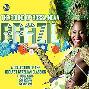 The Sound Of Bossa Nova: Brazil - World Cup 2014