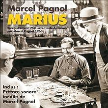 Marius (La Trilogie marseillaise 1) Performance Auteur(s) : Marcel Pagnol Narrateur(s) :  Raimu, Pierre Fresnay, Orane Demazis,  Charpin, Alida Rouffe