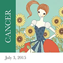 Cancer: July 03, 2015  by Tali Edut, Ophira Edut Narrated by Lesa Wilson