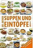 Suppen & Eintöpfe von A-Z (Kochen und Backen von A-Z)