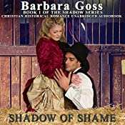 Shadow of Shame: The Shadow Series, Book 1 | Barbara Goss