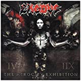 The Atrocity Exhibition: Exhibit A by Exodus (2007) Audio CD