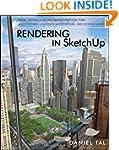 Rendering in SketchUp: From Modeling...
