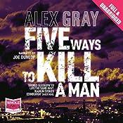 Five Ways to Kill a Man   [Alex Gray]