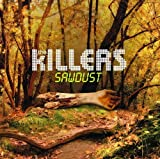 Sawdust by The Killers (2007) Audio CD