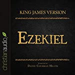 Holy Bible in Audio - King James Version: Ezekiel |  King James Version